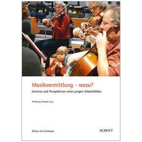 Musikvermittlung – wozu?