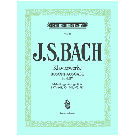 Bach, J.S.: Mehrsätzige Vortragsstücke BWV 903, 906, 968, 992, 998