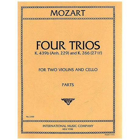 Mozart, W. A.: 4 Streichtrios KV 439b (Anh. 229) und KV 266 (217f)