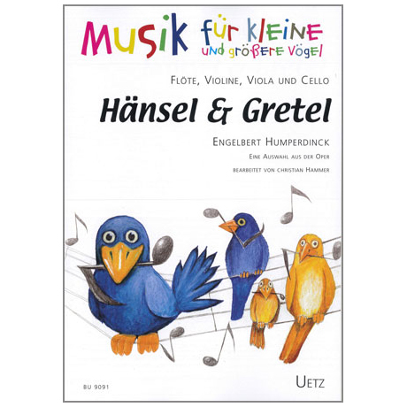 Humperdinck: Hänsel & Gretel