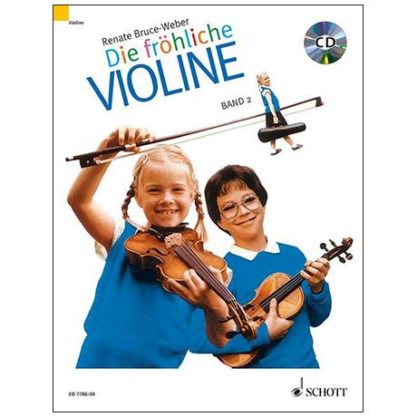 Bruce-Weber, R.: Die fröhliche Violine Band 2 (+CD)
