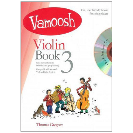 Gregory, T.: Vamoosh Violin Book 3 (+CD)