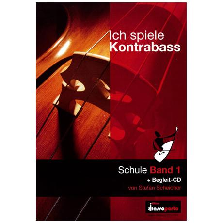 Scheicher, S. A.: Ich spiele Kontrabass Band 1 (+CD)