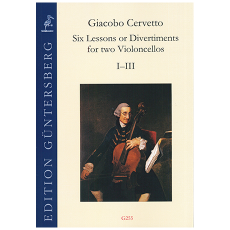 Cervetto, G.: Six Lessons or Divertiments Op.4 Vol.1 I-III