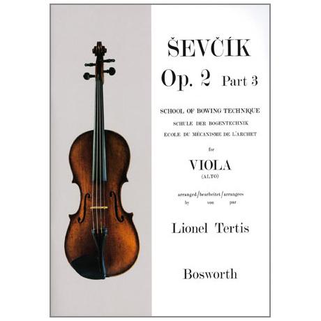 Ševčík, O.: Schule der Bogentechnik für Viola Op. 2 Band 3
