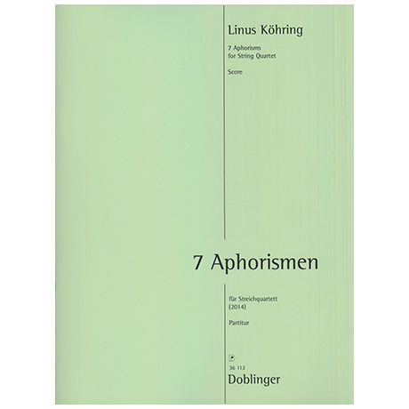 Köhring, L.: 7 Aphorismen (2014)