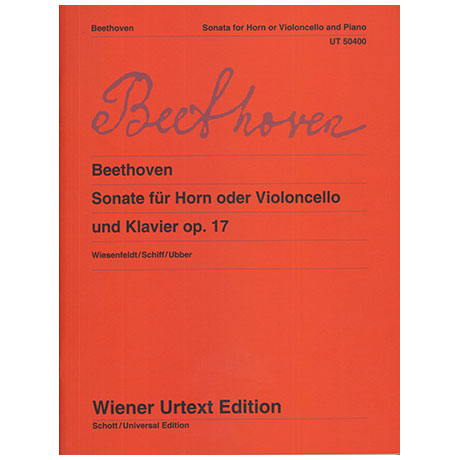 Beethoven, L.v.: Sonate für Horn oder Violoncello und Klavier Op.17 F-Dur