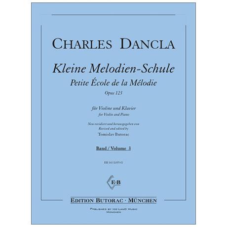 Dancla, J. B. C.: Kleine Melodien-Schule Op. 123 Band 3 - Petite École de la Mélodie