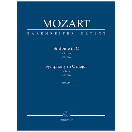 Mozart, W. A.: Sinfonie Nr. 36 C-Dur KV 425 »Linzer«
