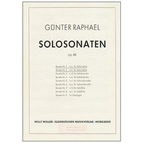Raphael, G.: Solo-Sonaten Op. 46/1 a- Moll und Op. 46/2 E-Dur