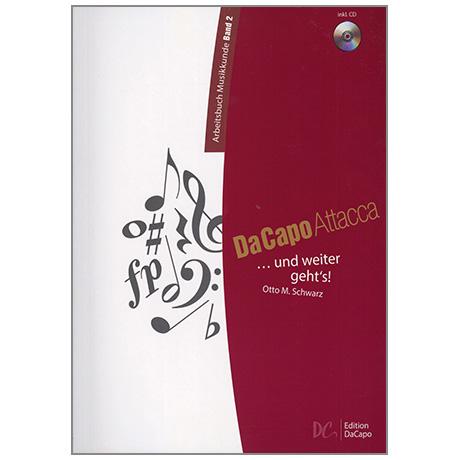 Da Capo Attacca – Arbeitsbuch Musikkunde Band 2 (+2 CD'S)