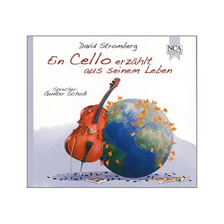 Stromberg, D.: Ein Cello erzählt aus seinem Leben - CD