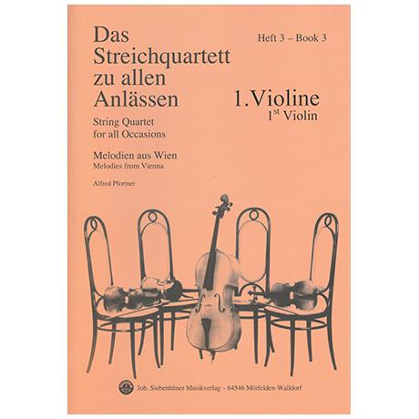 Das Streichquartett zu allen Anlässen Band 3 – Violine 1
