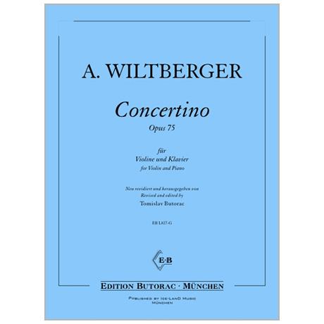 Wiltberger, A.: Concertino Op. 75