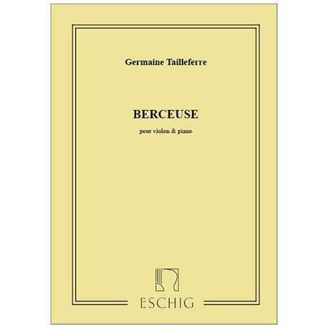 Tailleferre, G.: Berceuse (1913)