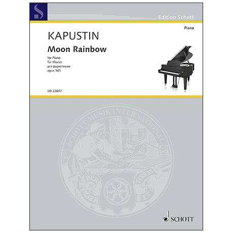 Kapustin, N.: Moon Rainbow Op. 161