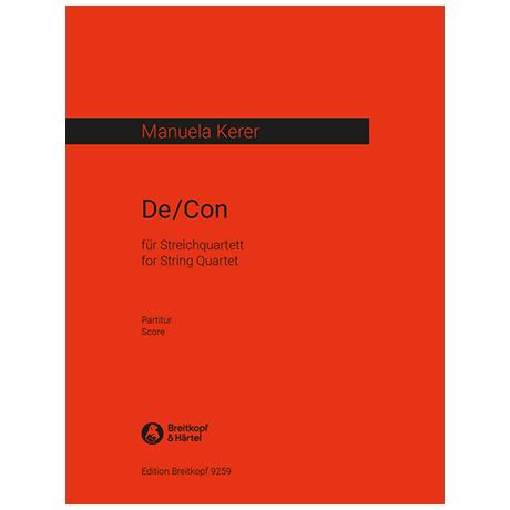 Kerer, M.: De/Con (2016/17) – Partitur