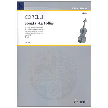 Corelli, A.: Violinsonata »La Follia« Op. 5/12 d-Moll