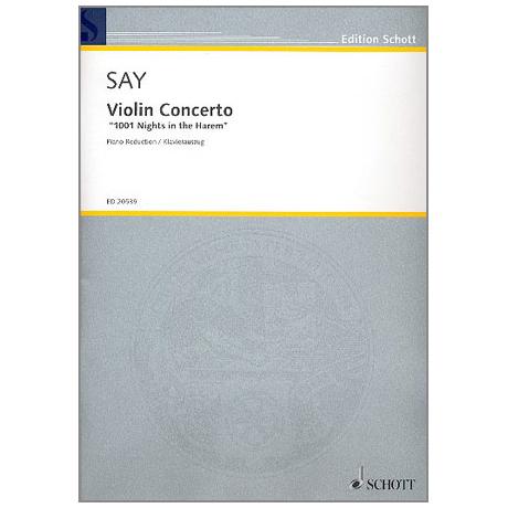 Say, F.: Violinkonzert – 1001 Nights in the Harem