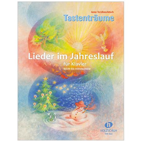 Terzibaschitsch, A.: Tastenträume – Lieder im Jahreslauf