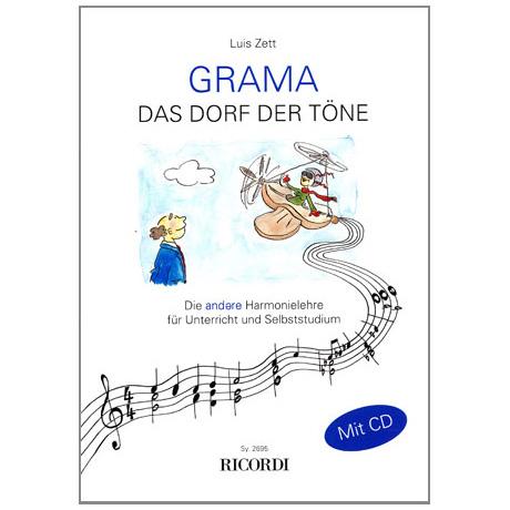 Zett: GRAMA - Das Dorf der Töne (+CD)