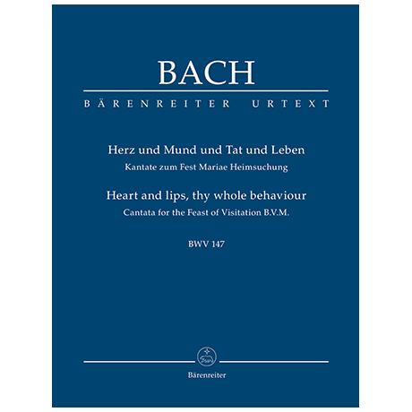 Bach, J. S.: Kantate BWV 147 »Herz und Mund und Tat und Leben« – Kantate zum Fest Mariae Heimsuchung