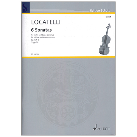 Locatelli, P. A.: 6 Violinsonatas Op. 8/1-6 Vol. 1