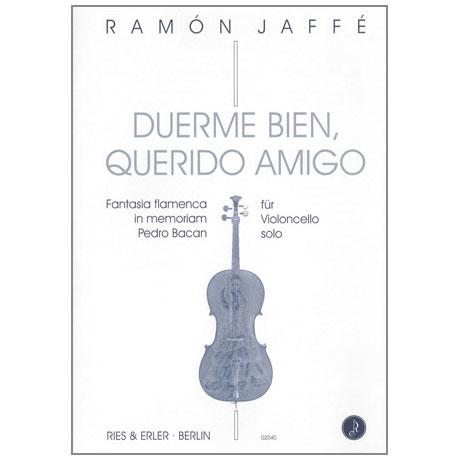 Jaffé, R.: Duerme bien querido amigo