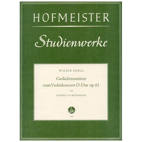 Doell, W.: Gedächtnisstütze zum Violinkonzert Op. 61 D-Dur von Ludwig van Beethoven
