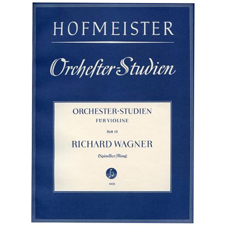 Ring, H./Spindler, F.: Orchesterstudien Heft 13: Wagner