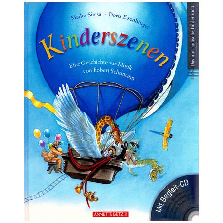 Kinderszenen - mit Musik von Schumann (+CD)