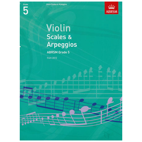 ABRSM: Violin Scales And Arpeggios - Grade 5 (From 2012)