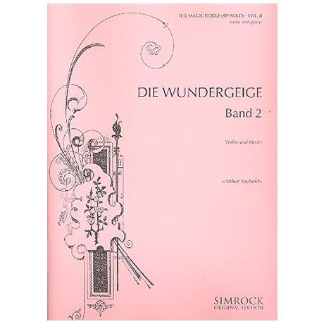 Seybold, A.: Die Wundergeige Band 2