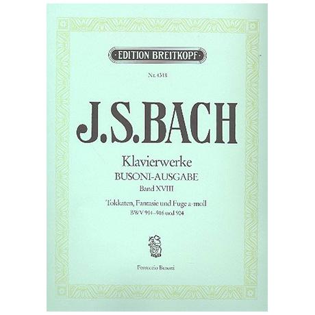 Bach, J. S.: Toccaten BWV 914-916, Fantasie und Fuge a-Moll BWV 904