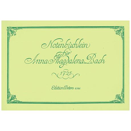 Bach, J.S.: Notenbüchlein für Anna Magdalena Bach 1725