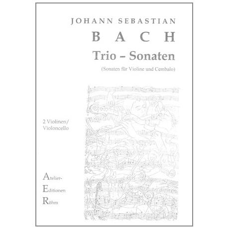 Bach, J.S.: Streichtrio: Sonaten Nr. I und IV für Violine und Cembalo