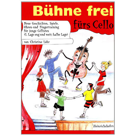 Löhr, Chr.: Bühne frei fürs Cello