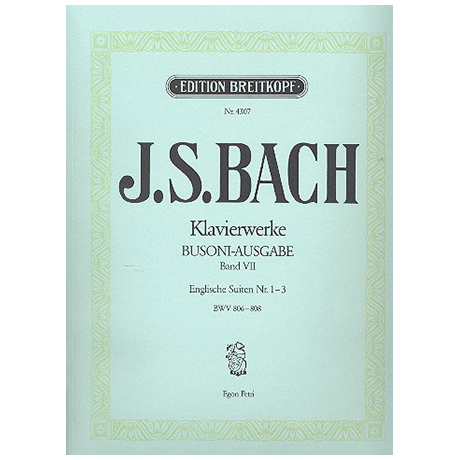 Bach, J. S.: Englische Suiten Nr. 1-3 BWV 806-808