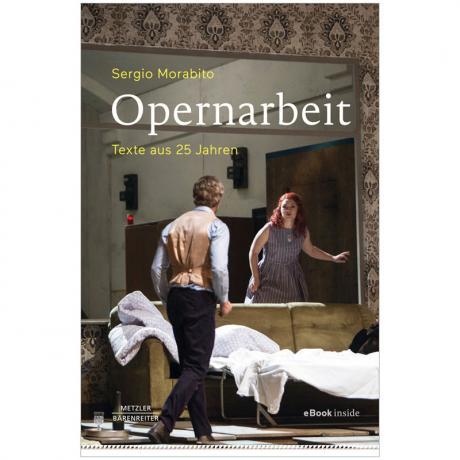 Morabito, S.: Opernarbeit – Texte aus 25 Jahren