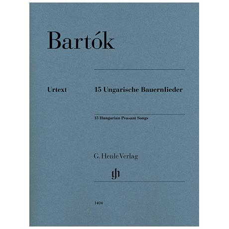 Bartók, B.: 15 Ungarische Bauernlieder BB 79