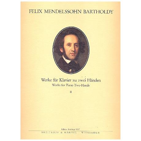 Mendelssohn, B. F.: Sämtliche Werke für Klavier Band II