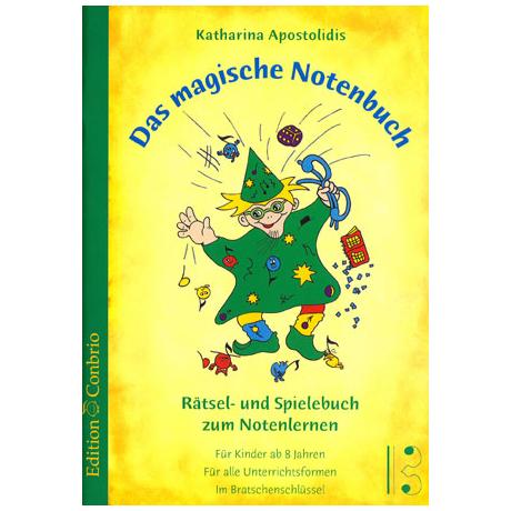 Apostolidis, K.: Das magische Notenbuch (im Bratschenschlüssel)