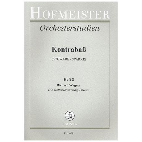 Schwabe / Starke, A.: Orchesterstudien Band 8 - Wagner (Götterdämmerung, Rienzi)