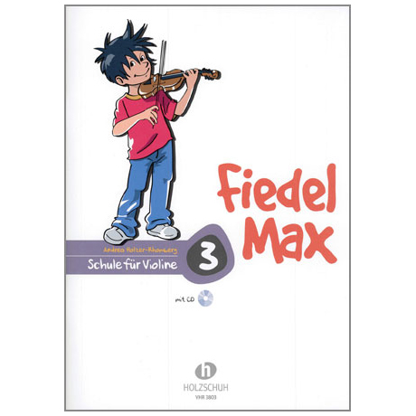 Holzer-Rhomberg, A.: Fiedel-Max – Schule 3 (+CD)
