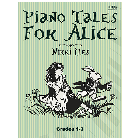 Iles, N.: Piano Tales for Alice
