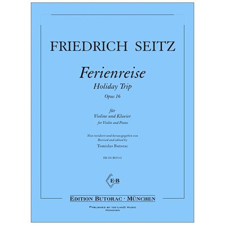 Seitz, F.: Ferienreise Op. 16