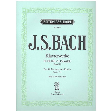 Bach, J. S.: Das Wohltemperierte Klavier 2. Teil Heft IV BWV 889-893
