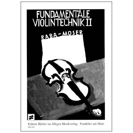 Raba, J.: Fundamentale Violintechnik Band 2