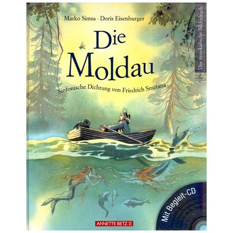 Simsa, M.: Die Moldau – Geschichte zur Musik von Smetana (+ CD)