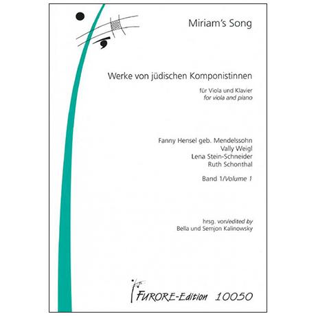 Miriam's Song – Werke jüdischer Komponistinnen Band 1